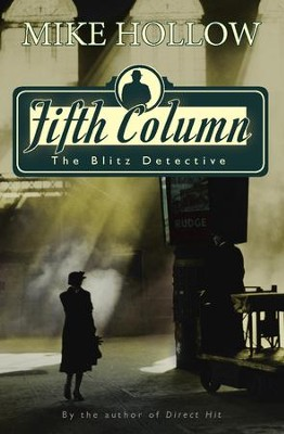 Fifth Column - eBook  -     By: Mike Hollow