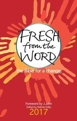 Fresh from the Word 2017: The Bible for a change - eBook  -     By: Nathan Eddy