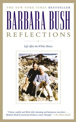 Reflections: Life After the White House - eBook  -     By: Barbara Bush