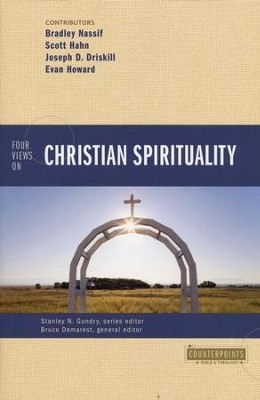 Four Views on Christian Spirituality  -     By: Bruce Demarest