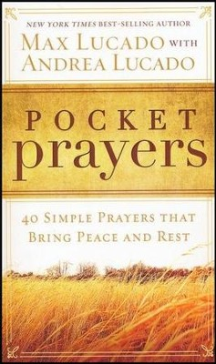 Pocket Prayers - BGD   -     By: Max Lucado