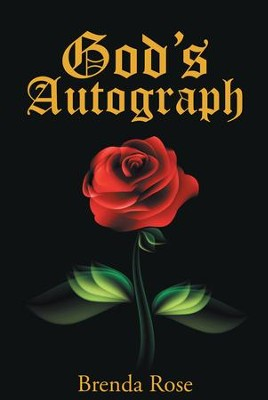 Gods Autograph - eBook  -     By: Brenda Rose