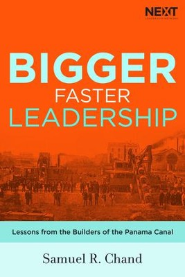 The Channel of Leadership: A Larger Vision Requires a Wider Path - eBook  -     By: Samuel Chand