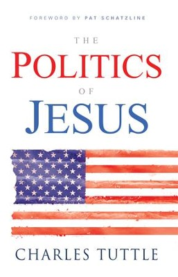 The Politics of Jesus - eBook  -     By: Charles Tuttle