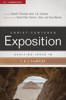 Exalting Jesus in 1 & 2 Samuel - eBook  -     By: J.D. Greear, Heath Thomas