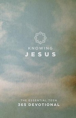 Knowing Jesus: The Essential Teen 365 Devotional / Digital original - eBook  -     By: B&H Kids Editorial Staff