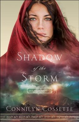 Shadow of the Storm (Out From Egypt Book #2) - eBook  -     By: Connilyn Cossette