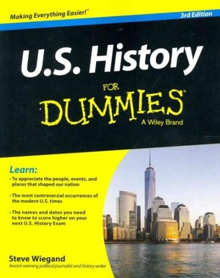 U.S. History For Dummies  -     By: Steve Wiegand