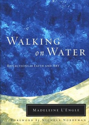 Image result for walking on water madeleine l'engle