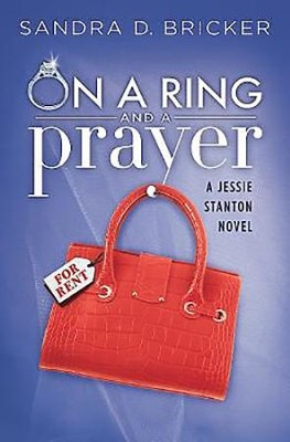 #1: On a Ring and a Prayer  -     By: Sandra D. Bricker