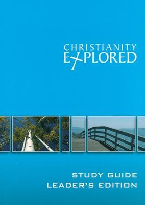 Christianity Explored Leader's Guide  -     By: Sam Shammas, Rico Tice, Barry Cooper