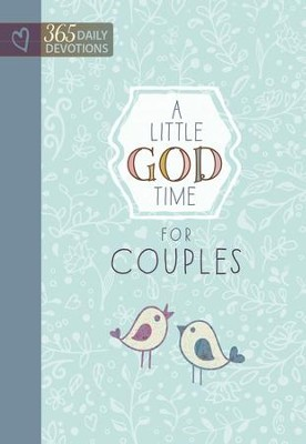 A Little God Time for Couples: 365 Daily Devotions - eBook  -
