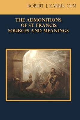 The Admontitions of St. Francis - eBook  -     By: Robert J. Karris