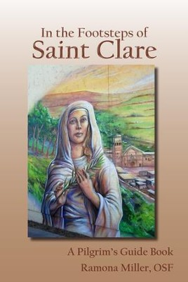 In the Footsteps of St. Clare - eBook  -     By: Ramona Miller