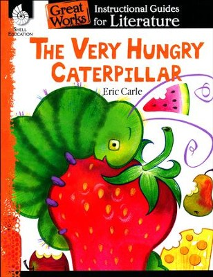 The Very Hungry Caterpillar: Instructional Guides for Literature   -     By: Brenda Van Dixhorn