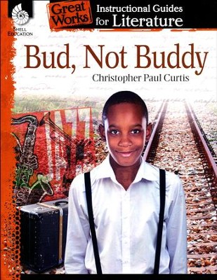 Bud, Not Buddy: Instructional Guides for Literature, Grades 4-8   -     By: Suzanne Barchers