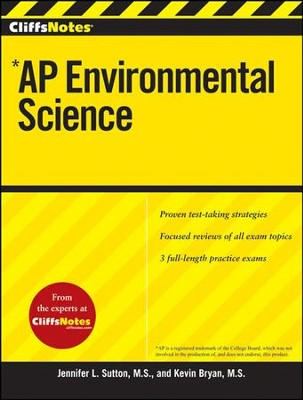CliffsNotes AP Environmental Science  -     By: James R. Centorino, Jennifer Sutton, Kevin Bryan