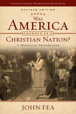 Was America Founded as a Christian Nation? Revised Edition: A Historical Introduction - eBook  -     By: John Fea