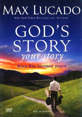 God's Story, Your Story: When His Becomes Yours, DVD   -     By: Max Lucado
