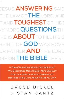 Answering the Toughest Questions About God and the Bible - eBook  -     By: Bruce Bickel, Stan Jantz