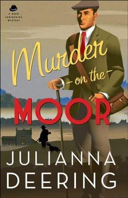 Murder on the Moor (A Drew Farthering Mystery Book #5) - eBook  -     By: Julianna Deering