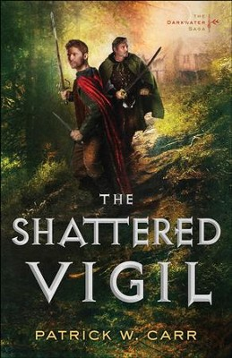 The Shattered Vigil (The Darkwater Saga Book #2) - eBook  -     By: Patrick W. Carr