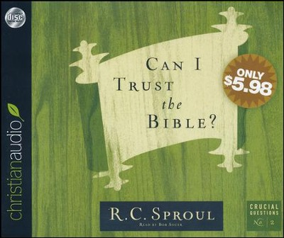 Can I Trust the Bible - unabridged audiobook on CD  -     By: R.C. Sproul