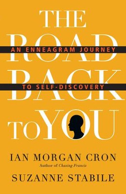 The Road Back to You: An Enneagram Journey to Self-Discovery - eBook  -     By: Ian Morgan Cron, Suzanne Stabile