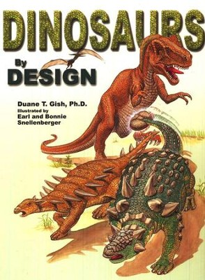 Dinosaurs by Design   -     By: Duane Gish