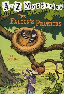 Falcons Feathers: A to Z Mysteries #6  -     By: Ron Roy     Illustrated By: John Steven Gurney