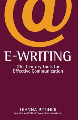 E-Writing: 21st-Century Tools for Effective Communication - eBook  -     By: Dianna Booher