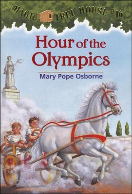 Magic Tree House #16: Hour of the Olympics  -     By: Mary Pope Osborne     Illustrated By: Sal Murdocca