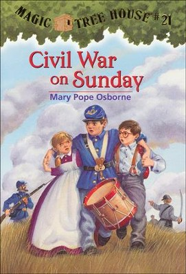 Magic Tree House #21: Civil War on Sunday  -     By: Mary Pope Osborne     Illustrated By: Sal Murdocca