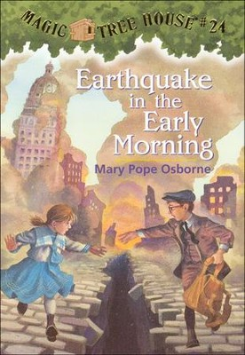 Magic Tree House #24: Earthquake Early Morning  -     By: Mary Pope Osborne     Illustrated By: Sal Murdocca