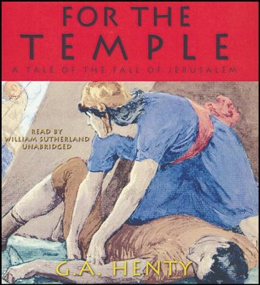 For the Temple - unabridged audiobook on CD  -     Narrated By: William Sutherland     By: G.A. Henty