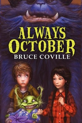 Always October  -     By: Bruce Coville