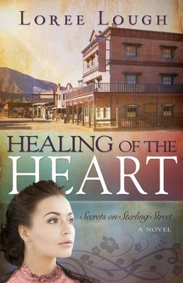 Healing Of The Heart - eBook  -     By: Loree Lough