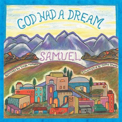God Had a Dream Samuel - eBook  -     By: Linda Ramsey