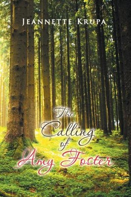 The Calling of Amy Foster - eBook  -     By: Jeannette Krupa