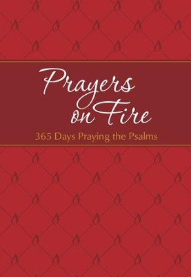 Prayers on Fire: 365 Days Praying the Psalms - eBook  -     By: Brian Simmons, Gretchen Rodriguez