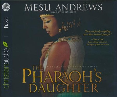 The Pharoh's Daughter: A Treasures of the Nile Novel - unabridged audiobook on CD  -     By: Mesu Andrews