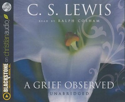 A Grief Observed - unabridged audiobook on CD  -     By: C.S. Lewis