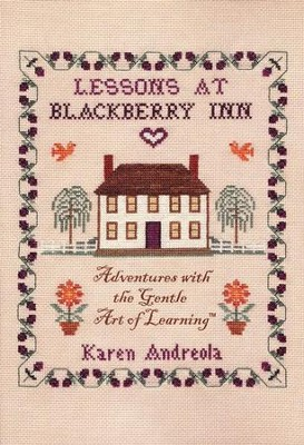 Lessons at Blackberry Inn   -     By: Karen Andreola