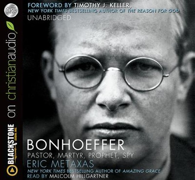 Bonhoeffer: Pastor, Martyr, Prophet, Spy - unabridged audiobook on MP3-CD  -     By: Eric Metaxas