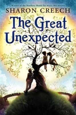 The Great Unexpected  -     By: Sharon Creech