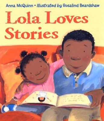 Lola Loves Stories   -     By: Anna McQuinn