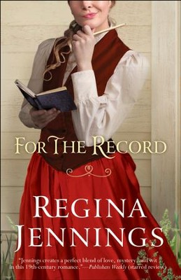 For the Record (Ozark Mountain Romance Book #3) - eBook  -     By: Regina Jennings