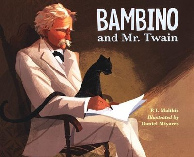 Bambino and Mr. Twain   -     By: P.I. Maltbie