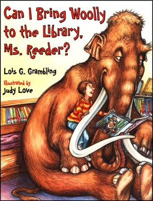 Can I Bring Wooly to the Library?    -     By: Lois G. Grambling