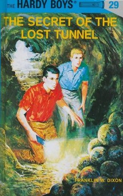 The Hardy Boys' Mysteries #29: The Secret of the Lost Tunnel   -     By: Franklin W. Dixon